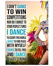 I DON'T Samba DANCE TO WIN COMPETITION 11x17 Poster front