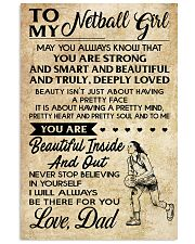 TO MY NETBALL GIRL- DAD 16x24 Poster front
