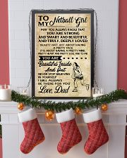 TO MY NETBALL GIRL- DAD 16x24 Poster lifestyle-holiday-poster-4