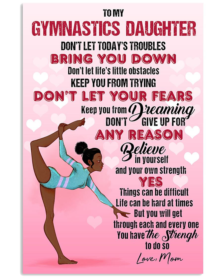 GYMNAST BLACK - DON'T LET TODAY'S TROUBLES POSTER 11x17 Poster