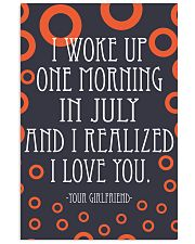July- I WOKE UP ONE MORNING 16x24 Poster front