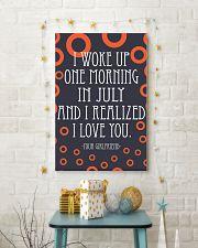 July- I WOKE UP ONE MORNING 16x24 Poster lifestyle-holiday-poster-3