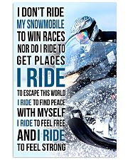 I DON'T RIDE MY SNOWMOBILE TO WIN RACES 11x17 Poster front
