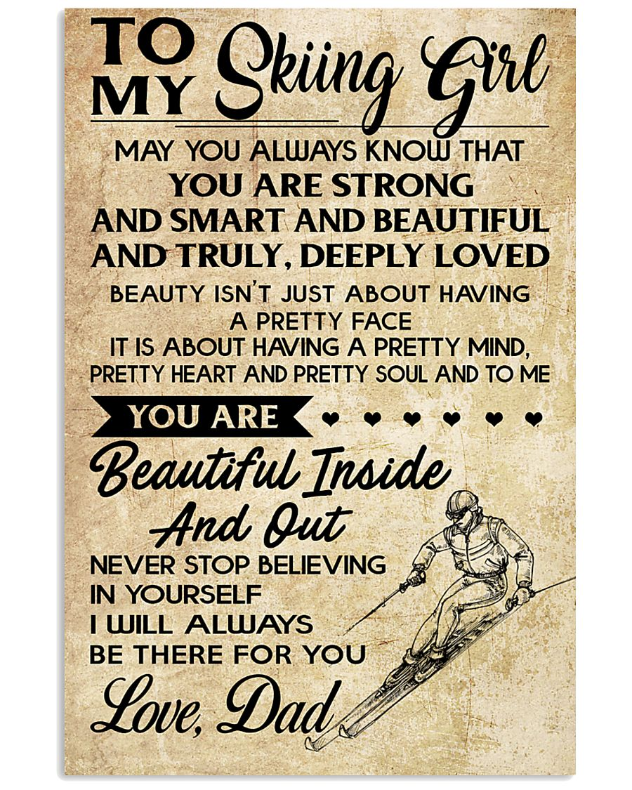 TO MY SKIING GIRL - DAD 16x24 Poster