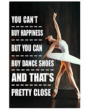 YOU BUY HAPPINESS DANCE 16x24 Poster front