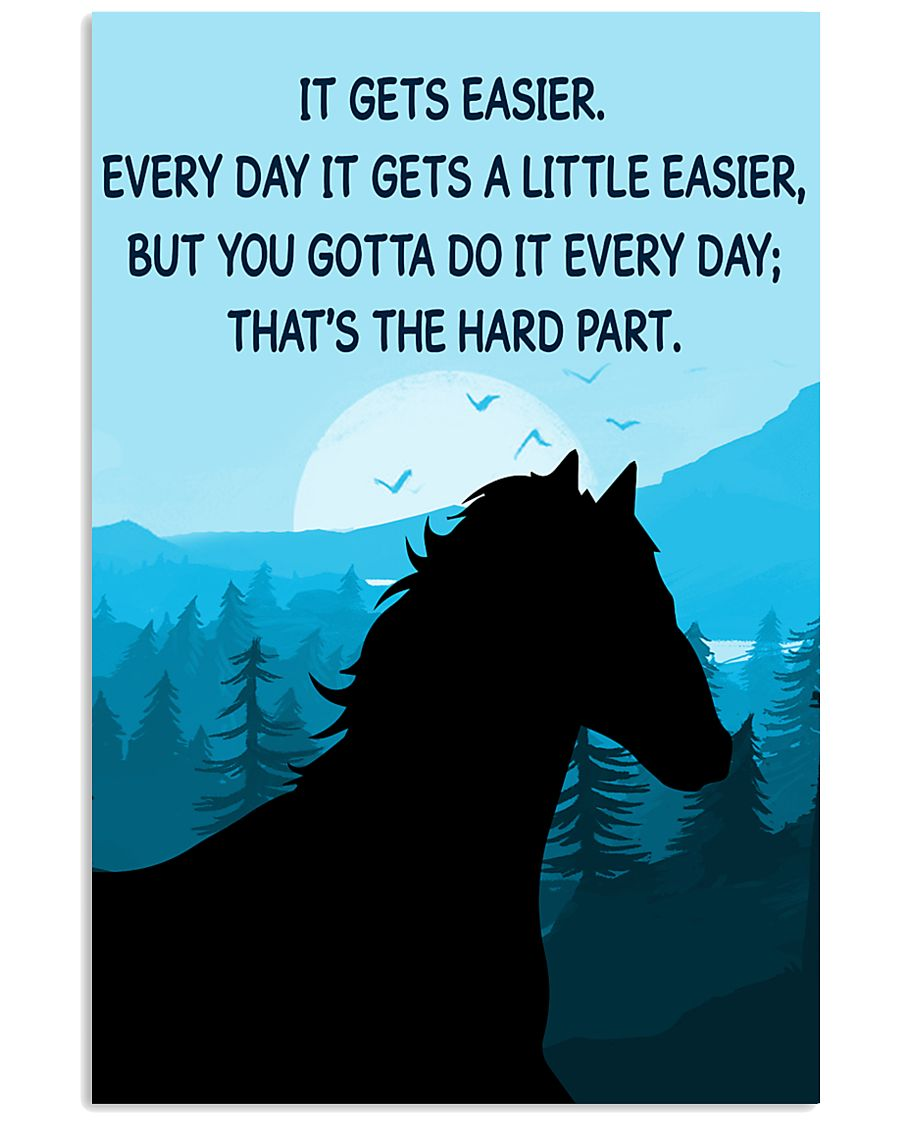 Horse It Gets Easier Poster 11x17 Poster