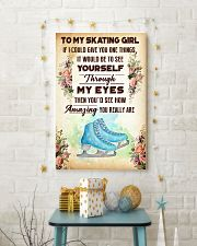 TO MY SKATING GIRL - YOU REALLY ARE 11x17 Poster lifestyle-holiday-poster-3