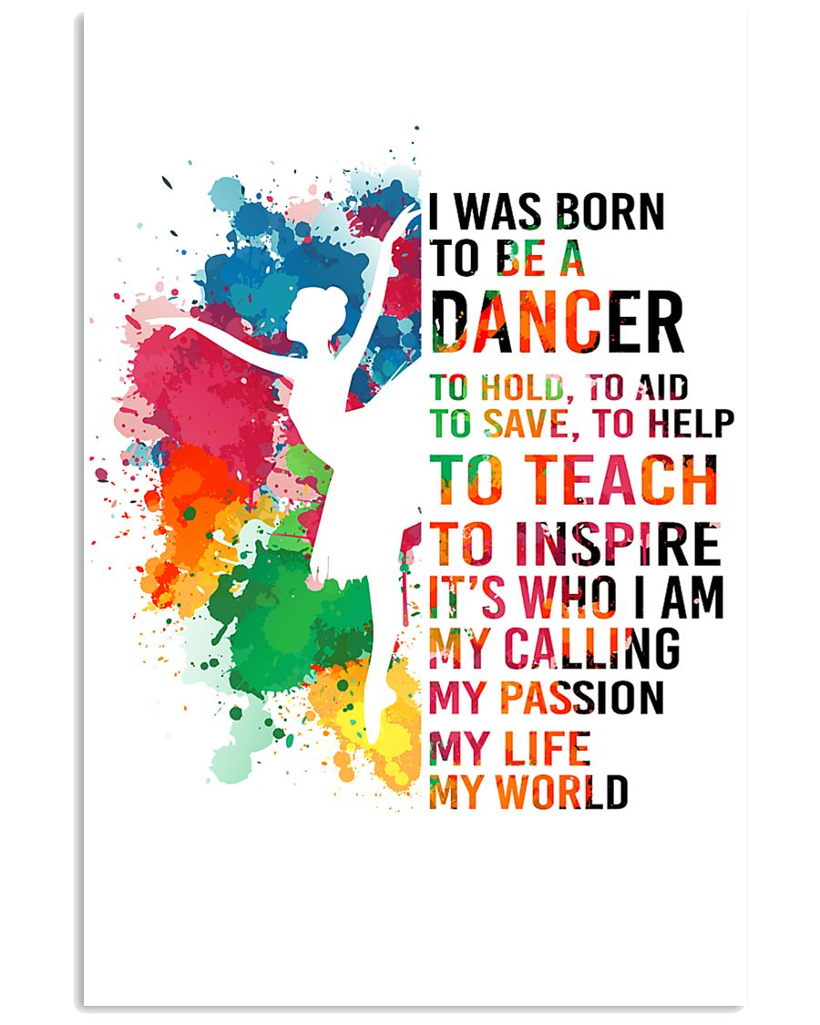 dancer - I WAS BORN 11x17 Poster