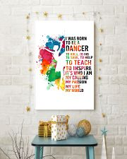 dancer - I WAS BORN 11x17 Poster lifestyle-holiday-poster-3