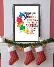 dancer - I WAS BORN 11x17 Poster lifestyle-holiday-poster-4