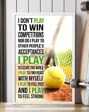 I DON'T PLAY TO WIN COMPETITIONS - TENNIS 11x17 Poster lifestyle-poster-4