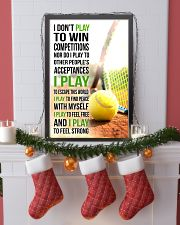 I DON'T PLAY TO WIN COMPETITIONS - TENNIS 24x36 Poster lifestyle-holiday-poster-4