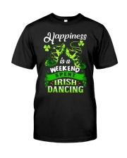 Happiness - Irish Dancing Classic T-Shirt front