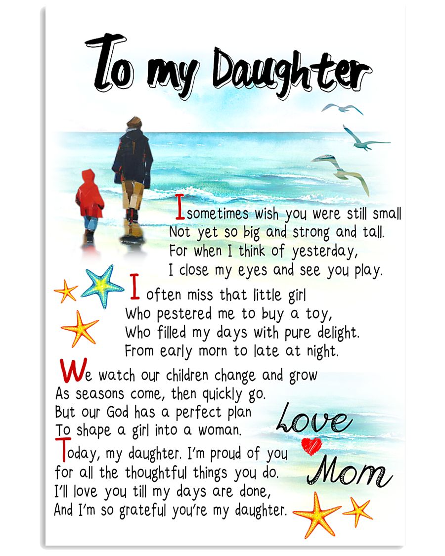 TO MY DAUGHTER - I SOMETIMES WISH 11x17 Poster