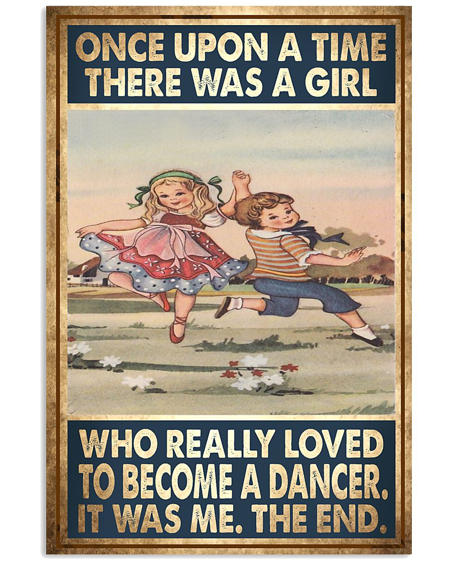 Ballet Dance - Once Upon A Time There Was A Girl  11x17 Poster