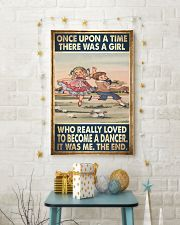 Ballet Dance - Once Upon A Time There Was A Girl  11x17 Poster lifestyle-holiday-poster-3