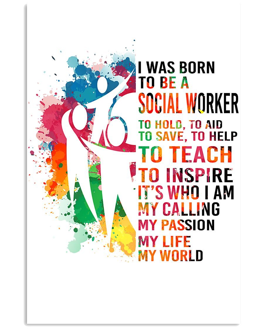 social worker- I WAS BORN 11x17 Poster