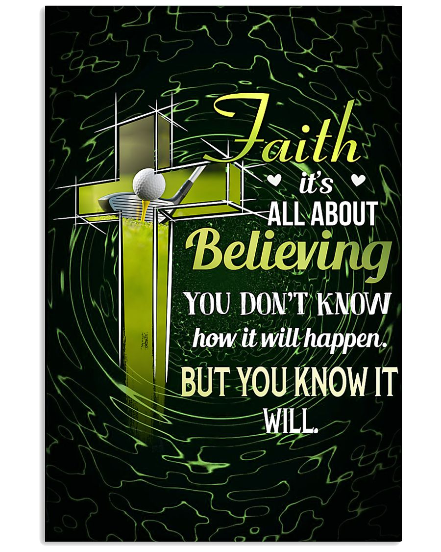 GOLF - FAITH IT'S ALL ABOUT BELIEVING 11x17 Poster