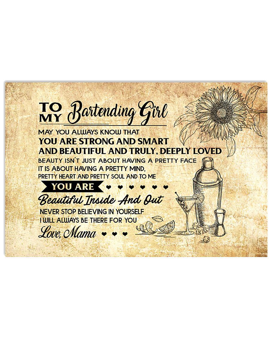 8- TO MY BARTENDING GIRL - RPILLOWCASE - MAMA KD 17x11 Poster