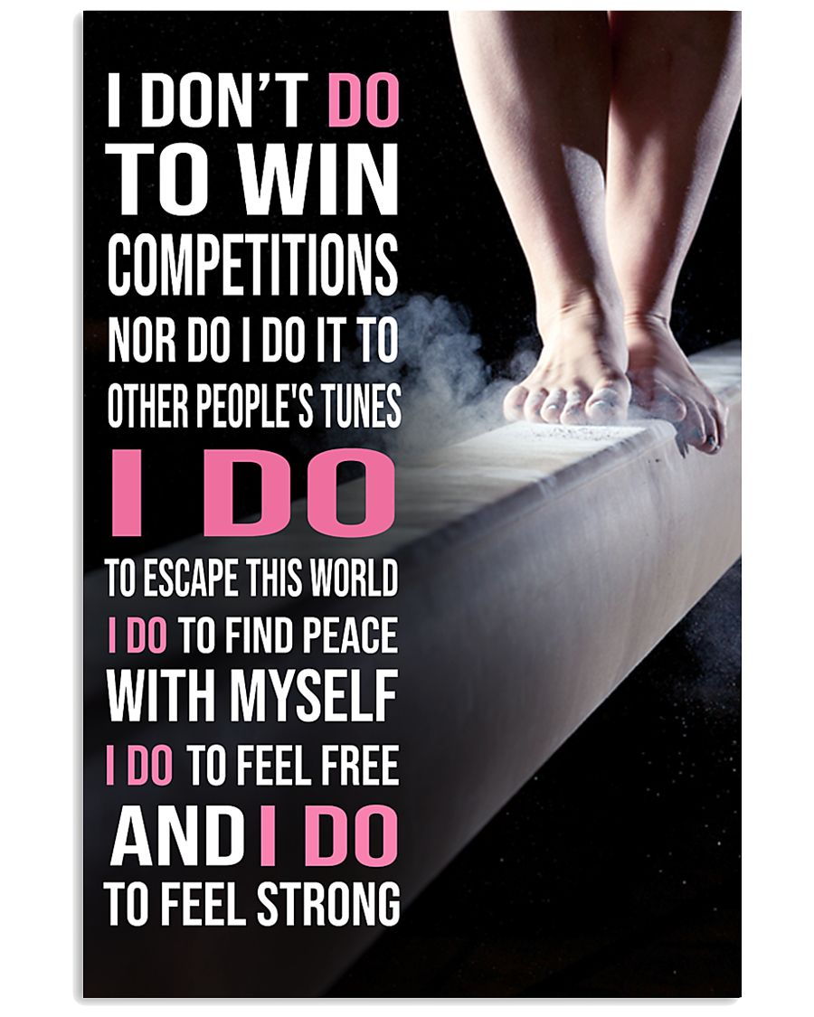 Gymnastics I DON'T DO TO WIN COMPETITION 11x17 Poster