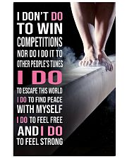 Gymnastics I DON'T DO TO WIN COMPETITION 11x17 Poster front