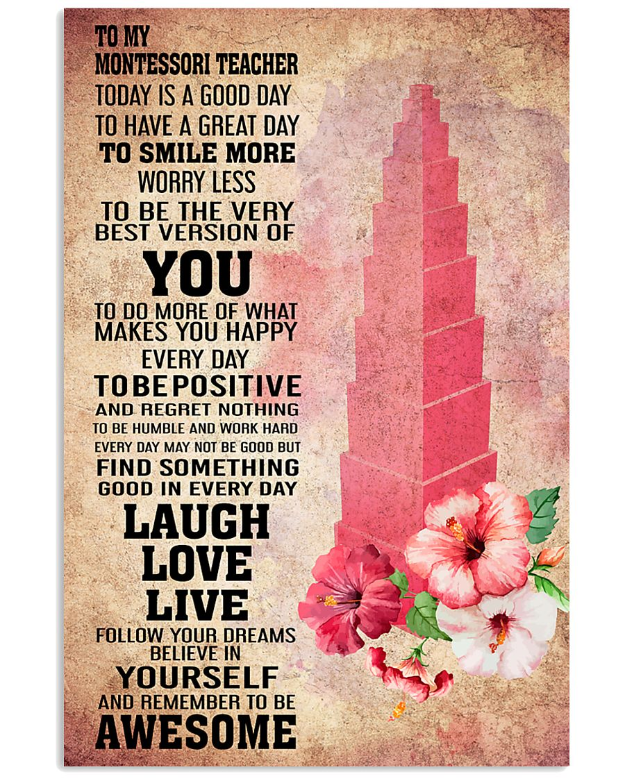MONTESSORI- TODAY IS A GOOD DAY POSTER 16x24 Poster