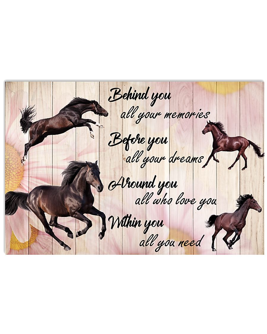 Horse - Behind You All Your Memories 17x11 Poster