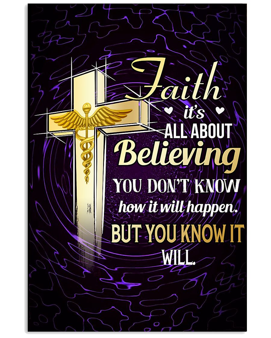 NURSE - FAITH IT'S ALL ABOUT BELIEVING 11x17 Poster