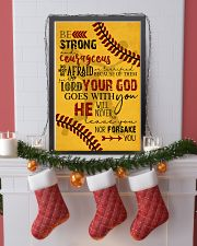 BE STRONG COURAGEOUS DO NOT BE AFRAID SOFTBALL  16x24 Poster lifestyle-holiday-poster-4