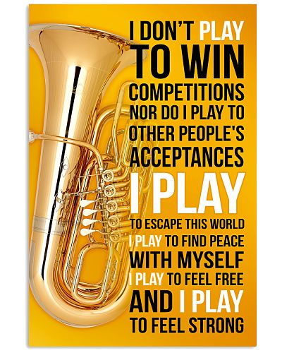 TUBA - I DON'T PLAY TO WIN COMPETITIONS