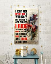 I DON'T RIDE MY DIRT BIKE TO WIN RACES POSTER 16x24 Poster lifestyle-holiday-poster-3