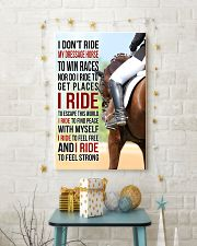 I DON'T RIDE MY DRESSAGE HORSE TO WIN RACES 11x17 Poster lifestyle-holiday-poster-3