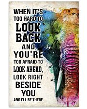 WHEN IT'S TOO HARD TO LOOK BACK ELEPHANT POSTER  11x17 Poster front
