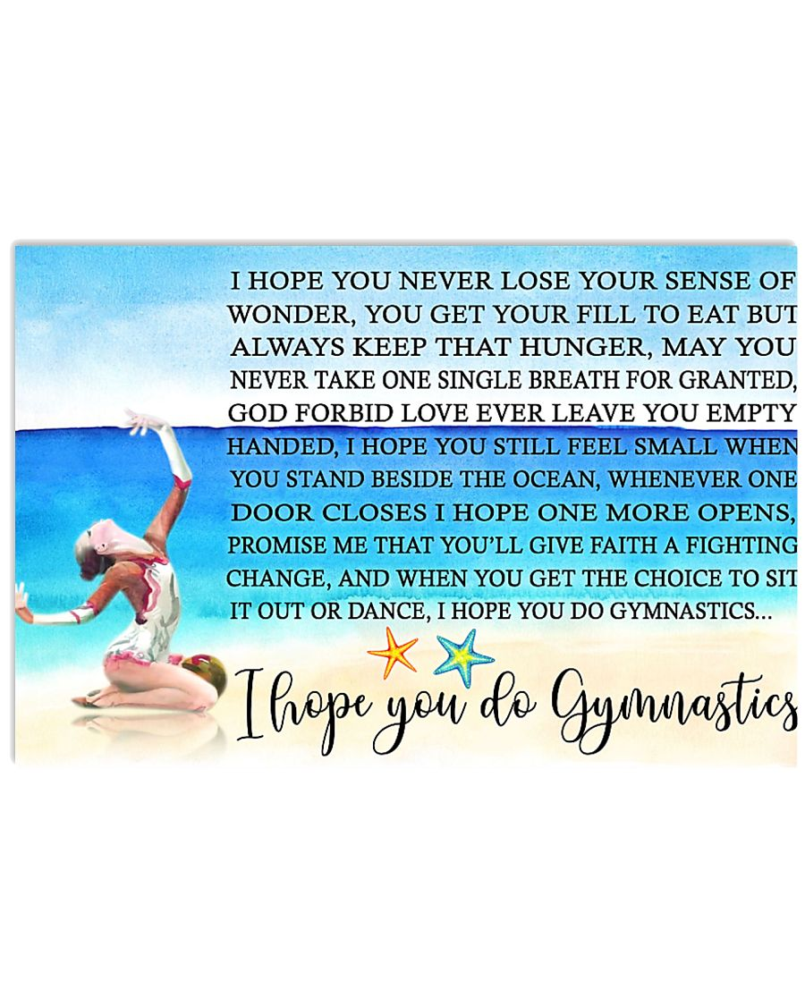 11- I HOPE YOU DO GYMNASTICS KD 17x11 Poster