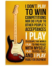 10- ELECTRIC GUITAR 2 -I PLAY POORLY FOR ENJOYMENT 11x17 Poster front