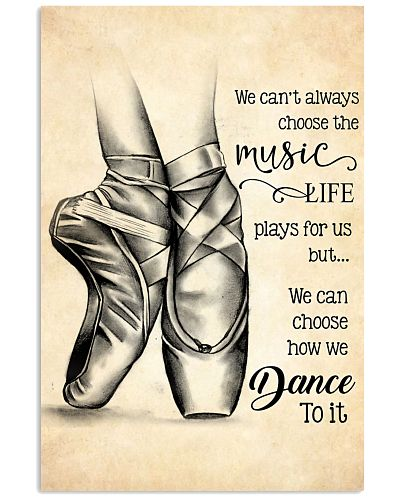 dance- we can't always choose the music poster