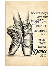dance- we can't always choose the music poster 11x17 Poster front