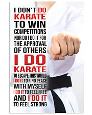 I DON'T DO KARATE TO WIN COMPETITIONS - KD 2 11x17 Poster front