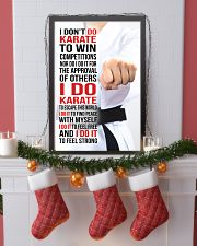I DON'T DO KARATE TO WIN COMPETITIONS - KD 2 11x17 Poster lifestyle-holiday-poster-4