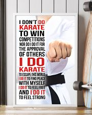 I DON'T DO KARATE TO WIN COMPETITIONS - KD 2 11x17 Poster lifestyle-poster-4