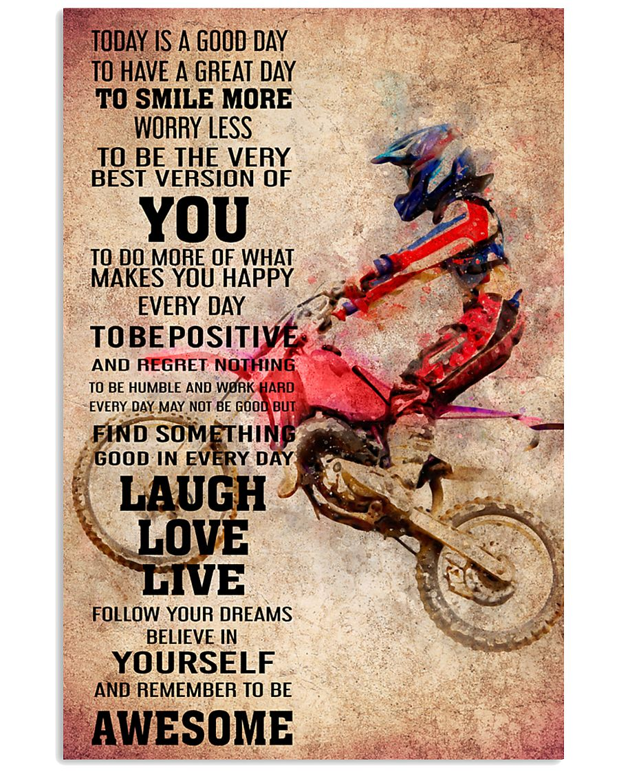 6-MOTOCROSS- TODAY IS A GOOD DAY POSTER KD 11x17 Poster