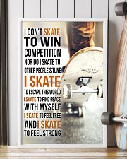 5- I DON'T SKATE TO WIN COMPETITION - SKATEBOARD 11x17 Poster lifestyle-poster-4