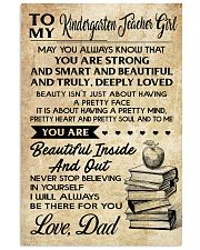 TO MY KINDERGARTEN TEACHER GIRL DAD 16x24 Poster front