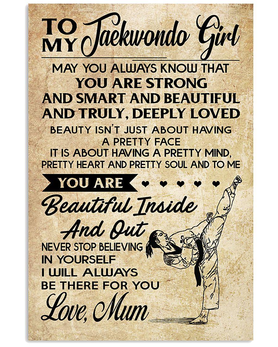 16 TO MY Taekwondo Girl - Mum 16x24 Poster