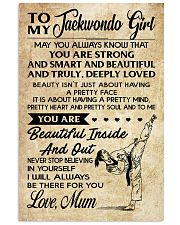 16 TO MY Taekwondo Girl - Mum 16x24 Poster front