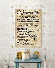 16 TO MY Taekwondo Girl - Mum 16x24 Poster lifestyle-holiday-poster-3