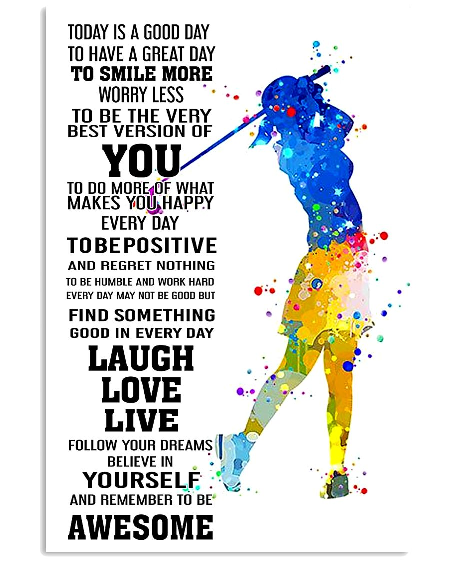 golf- TODAY IS A GOOD DAY POSTER 3 16x24 Poster