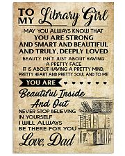 TO MY LIBRARY GIRL DAD 16x24 Poster front
