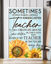 SOMETIMES IT ONLY TAKES A SINGLE KINDERGARTEN  11x17 Poster lifestyle-poster-4