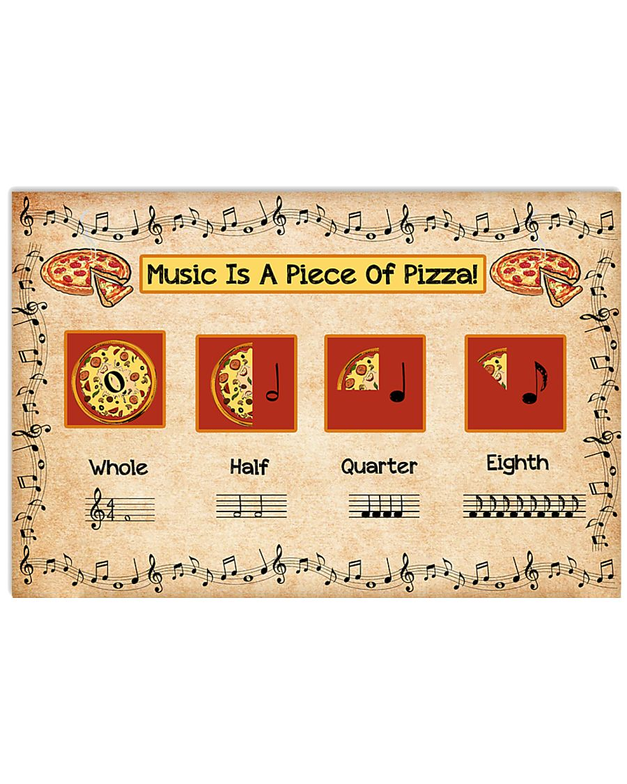 Music Is A Piece Of Pizza Poster - TL 17x11 Poster